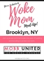 Woke Mom Meet-Up - Brooklyn, NY