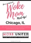Woke Mom Meet-Up - Chicago, IL