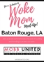 Woke Mom Meet-Up  - Baton Rouge, LA