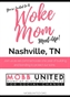 Woke Mom Meet-Up - Nashville, TN