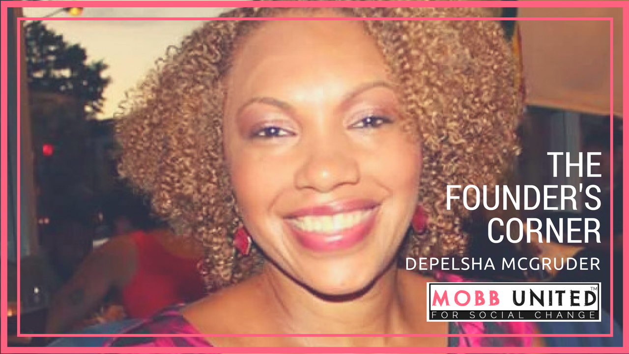 The Founders Corner - Depelsha McGruder