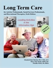 Long Term Care for Activity  & Social Services textbook - 6th Edition