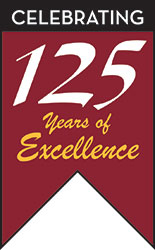 Celebrating 125 Yeras of Excellence