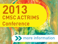 2013 CMSC ACTRIMS Annual Meeting