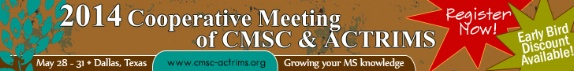 2014 Cooperative Meeting of CMSC & ACTRIMS