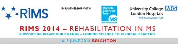 the 19th RIMS conference, 6-7 June 2014, Brighton UK hosted by the MS Trust and UCL Hospitals NHS Foundation Trust