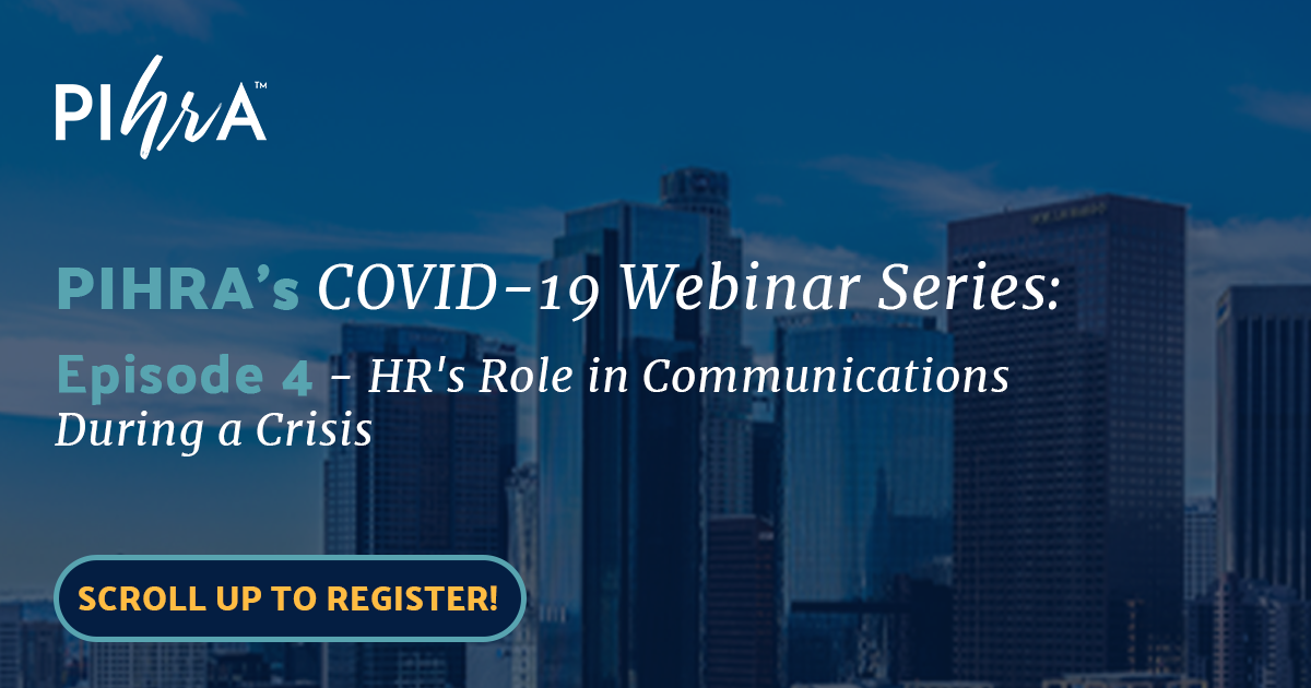 PIHRA COVID-19 Episode 4: HR's Role in Communications During a Crisis