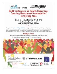 2013 NABJ Media Institute on Health Reporting: Covering Underserved Communities in the Bay Area