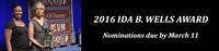 2016 Ida B. Wells Nominations Due