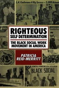Righteous Self Determination by Dr. Patricia Reid-Merritt