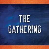 The Gathering (Canada West Region) - No Cost