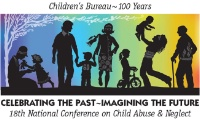 Children's Bureau - 18th National Conference on Child  Abuse and Neglect