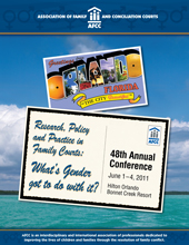 Association of Family and Conciliation Courts 48th Annual Conference