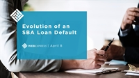 WEBExpress: Evolution of an SBA Loan Default