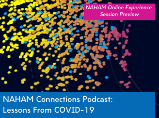 "Representative image for ""NAHAM Connections Podcast Episode 3: Lessons From COVID-19"""
