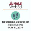The Workforce Generation Gap – The HR Nightmare