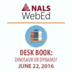 Desk Book: Dinosaur or Dynamo?