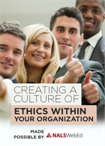 Creating a Culture of Ethics within Your Organization
