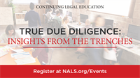 Webinar: True Due Diligence: Insights From the Trenches