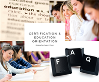 Certification & Education Orientation For Members and Nonmembers