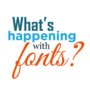 Happening with Fonts