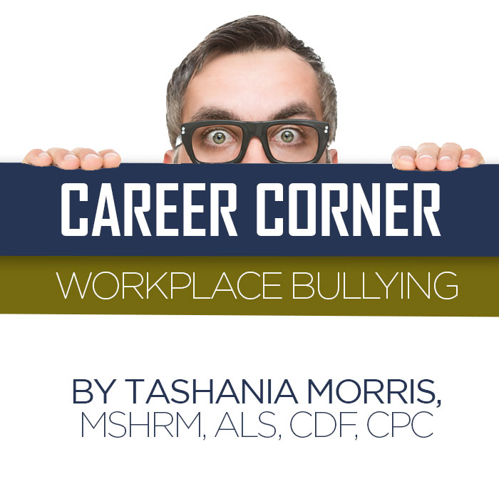 Career Corner - Workplace Bullying