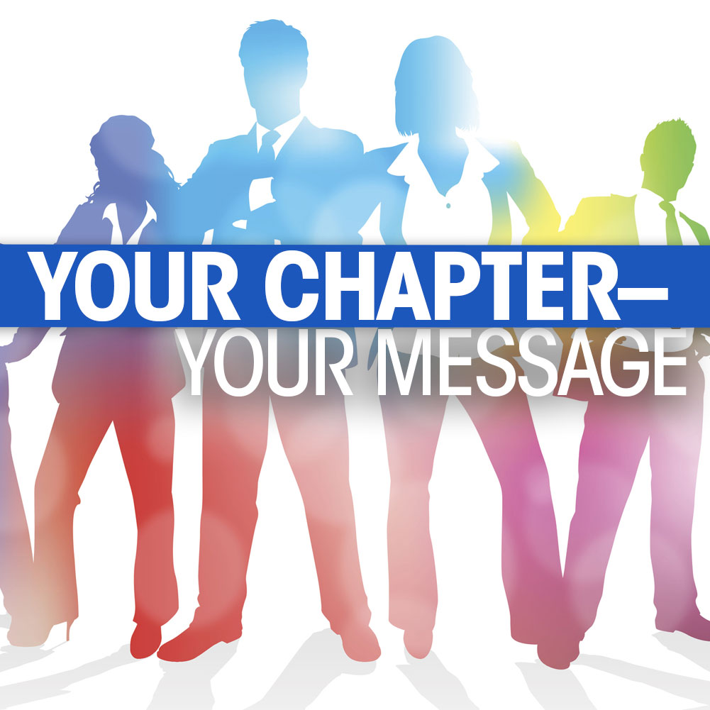 Your Chapter - Your Message
