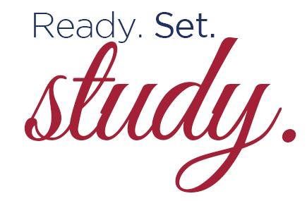 Ready. Set. Study!