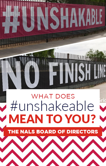 NALS Board Blog - Unshakeable