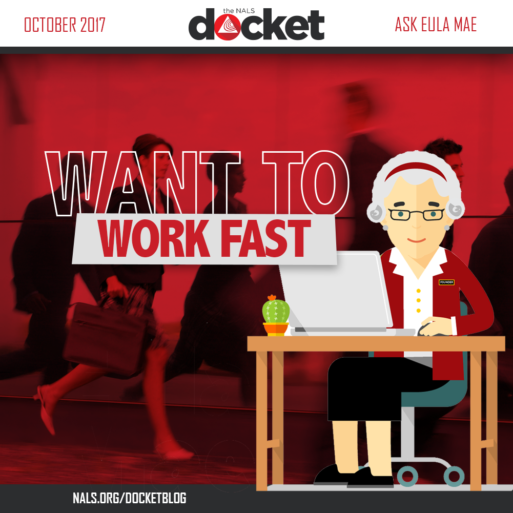 Ask Eula Mae: Fast Working