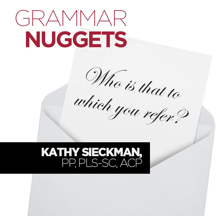 Grammar Nuggets: To Which You Refer