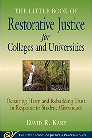 Little Book of Restorative Justice for Colleges & Universities