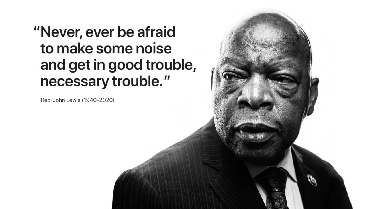 Getting in Good Trouble. Remembering John Lewis - National Association of  Social Workers Michigan