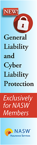 NEW! General Liability and Cyber Liability Protection from NASW Assurance Services