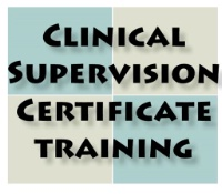 2014 Clinical Supervision and Certificate Training