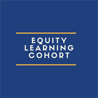 OCTOBER Virtual Racial Equity Learning Cohort - Oct 16th, 23rd, and 30th