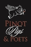 Pinot, Pigs & Poets 2016
