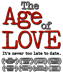 The Age of Love: It