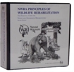 Principles of Wildlife Rehabilitation, 2nd edition