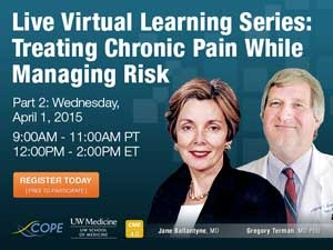 Virtual Learning Series Treating Chronic Pain While Managing Risk