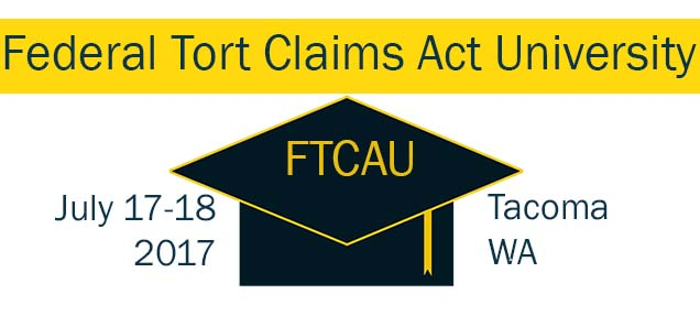2017 Federal Tort Claims Act Training