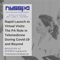 Live Webinar | Rapid Launch to Virtual Visits: The PA Role in Telemedicine During Covid-19 & Beyond