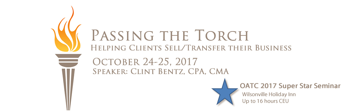 2017 Super Star Seminar on October 24-25 - Clint Bentz, CPA presents up to 16 hrs CPD on Helping Clients Sell/Transfer Their Business