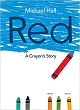 Cover of Red: A Crayon's Story