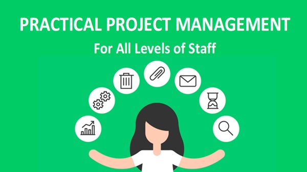 "Logo for ""Practical Project Management for All Levels of Staff"""