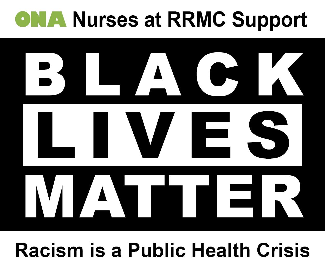ONA Nurses at RRMC Support Black Lives Matter