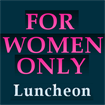 2018 PBUS For Women Only Lunch Ticket