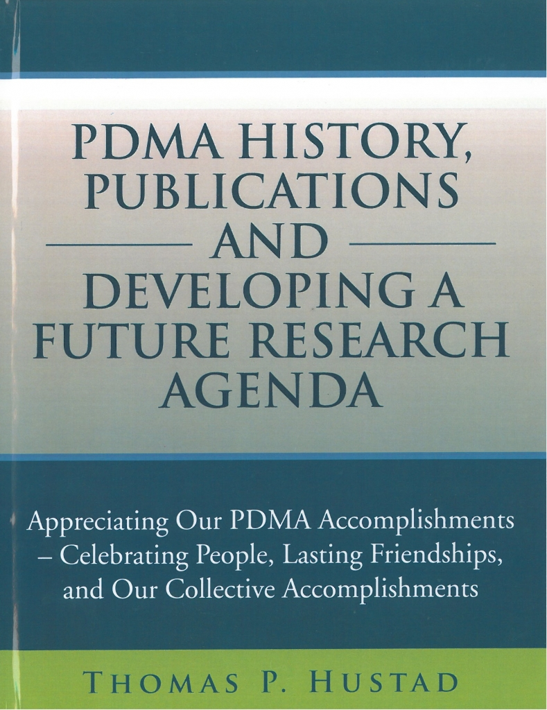 PDMA History, Publications, and Developing a Future Research Agenda
