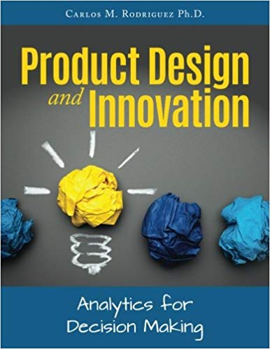 Product Design and Innovation: Analytics for Decision Making
