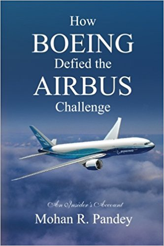 How Boeing Defied the Airbus Challenge:  An Insider's Account